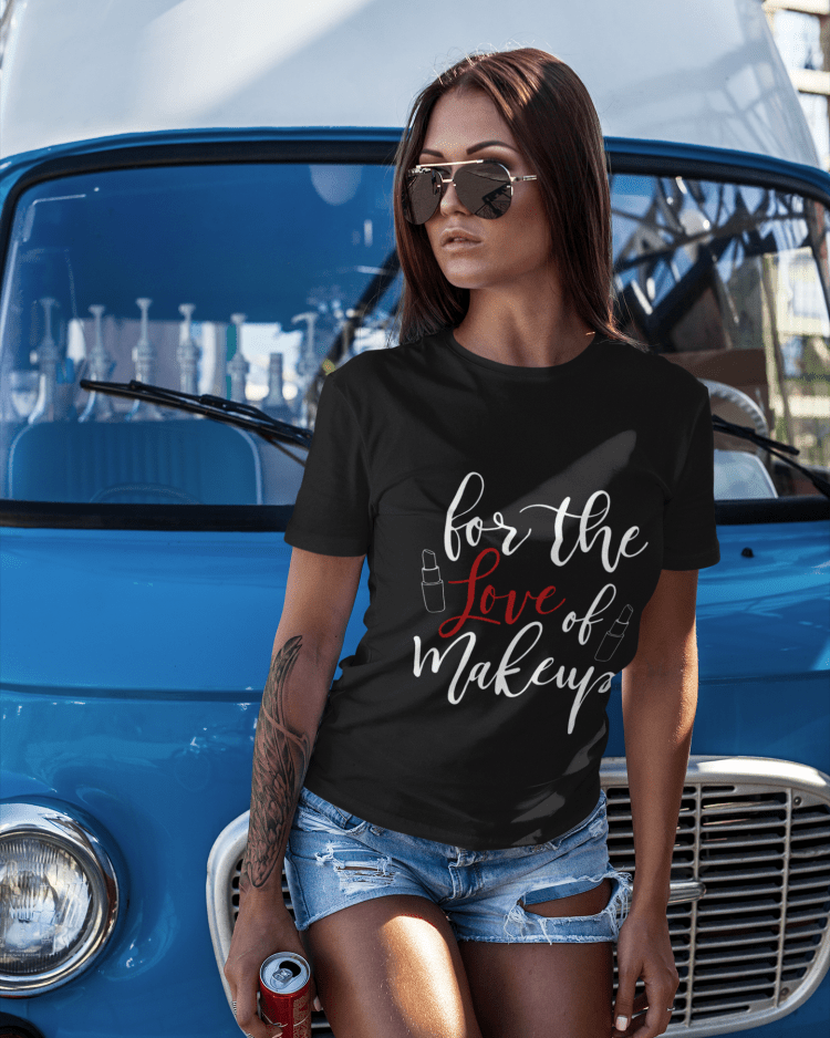 for the love of makeup tshirt sarah shireen
